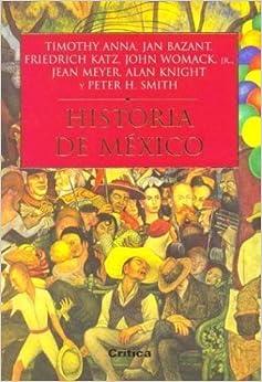 Historia de Mexico (Spanish Edition) by Timothy Anna (2001-12-04)