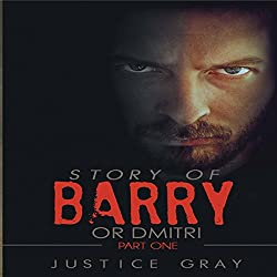 Story of Barry: or Dmitri
