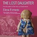 The Lost Daughter Hörbuch von Elena Ferrante Gesprochen von: Hillary Huber