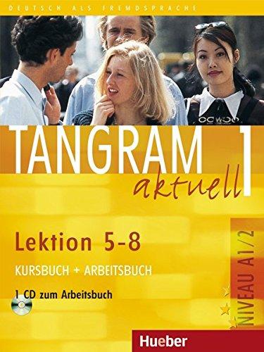 Download Tangram Aktuell: Kurs - Und Arbeitsbuch 1 - Lektion 5-8 MIT CD Zum Arbeitsbuch (German Edition) pdf
