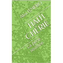 HAITI CHÉRIE: La perle souillée (French Edition)