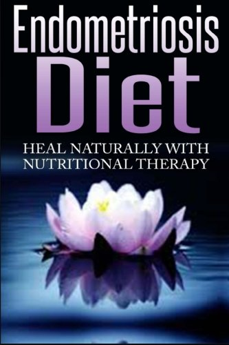 Endometriosis Diet Naturally Nutritional Therapy product image