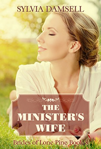 The Minister's Wife (Brides of Lone Pine Book 8)
