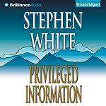 Privileged Information | Stephen White
