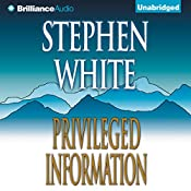 Privileged Information | Stephen White