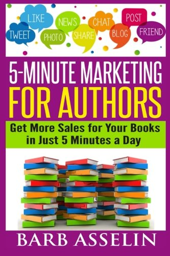 Download 5-Minute Marketing for Authors: Get More Sales for Your Books in Just 5 Minutes a Day pdf epub