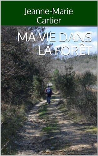 Ma vie dans la forêt