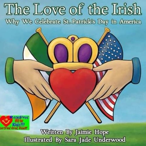 The Love of the Irish: Why We Celebrate St. Patrick's Day in America]()