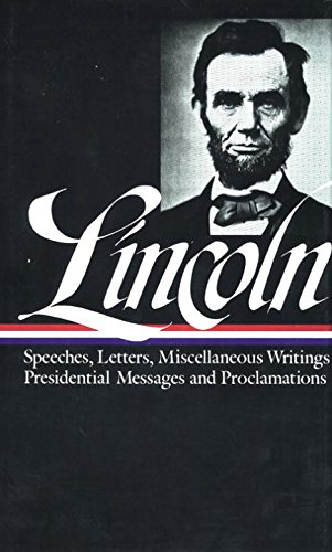 Lincoln : Speeches and Writings : 1859-1865 (Library of - City Lincoln Stores