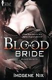 The Blood Bride (Blood Secrets) (Volume 1)
