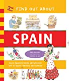 Find Out About Spain: Learn Spanish Words and Phrases and About Life in Spain