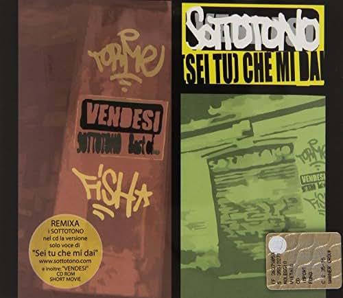 [Sei Tu] Che Mi Dai [Maxi-CD] [Audio CD] Sottotono