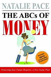 The ABCs of Money by Natalie Pace (2013-12-09)