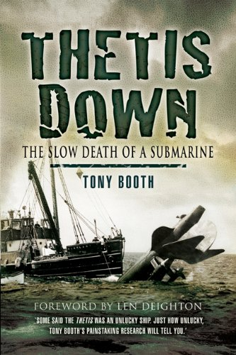 Download Thetis Down: The Slow Death of a Submarine PDF
