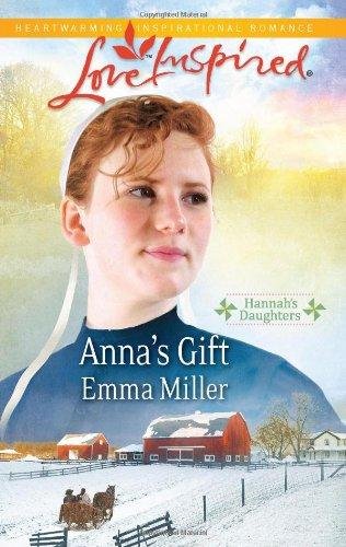 Anna's Gift (Love Inspired: Hannah's (Emmas Gift)
