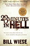23 Minutes in Hell: One Man's Story About What He