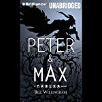 Peter & Max: A Fables Novel | Bill Willingham