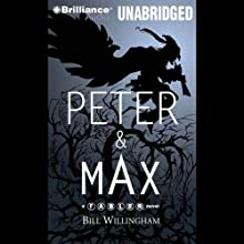 Peter & Max: A Fables Novel Audiobook by Bill Willingham Narrated by Wil Wheaton