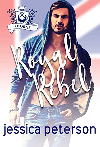 Royal Rebel An Enemies To Lovers Romance Flings With Kings Book 2