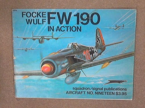 Focke-Wulf FW 190 in Action - Aircraft No. 19