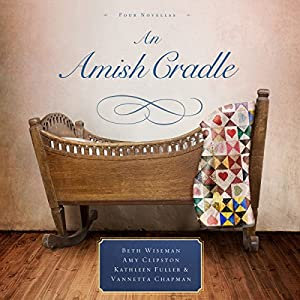 An Amish Cradle Audiobook