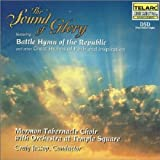 Mormon Tabernacle Choir:  The Sound of Glory-Battle Hymn of the Republic
