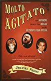 img - for Molto Agitato: The Mayhem Behind the Music at the Metropolitan Opera book / textbook / text book