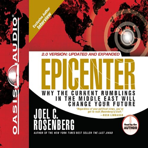 Epicenter: Why the Current Rumblings in the Middle East Will Change Your Future Audiobook [Free Download by Trial] thumbnail