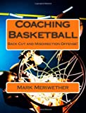 Coaching Basketball, Mark Meriwether, 1480038628