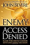 Enemy Access Denied, John Bevere, 1591859603