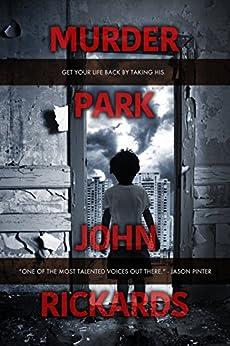 Murder Park (English Edition) de [Rickards, John]