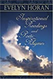 Inspirational Readings and Poetic Rhymes, Evelyn Horan-McDaniel, 1424117925