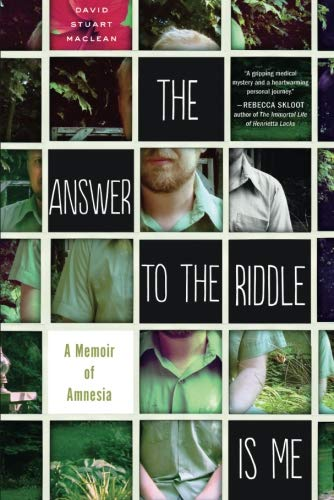 The Answer to the Riddle Is Me: A Memoir of Amnesia (World Best Riddles And Answers)