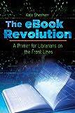 The EBook Revolution, Kate Sheehan, 1610691830