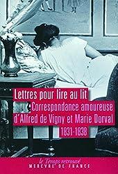 Lettres pour lire au lit: Correspondance amoureuse (1831-1838)