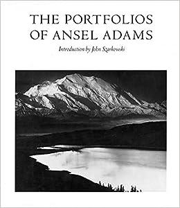 the portfolios of ansel adams introduction by john szarkowski
