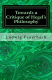 Towards a Critique of Hegel's Philosophy, Ludwig Feuerbach, 1490923055