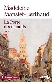 La porte des maudits, Mansiet-Berthaud, Madeleine