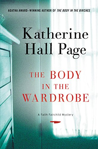 The Body in the Wardrobe: A Faith Fairchild Mystery (Faith Fairchild Mysteries (Paperback))
