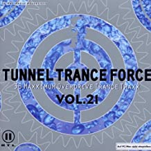 Tunnel Trance Force V.21
