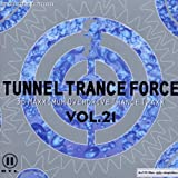 Tunnel Trance 21
