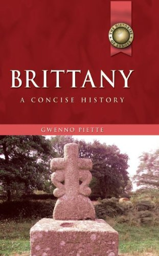 Brittany: A Concise History (University of Wales Press - Histories of Europe)
