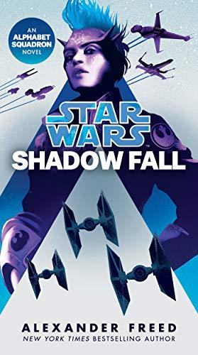 Star Wars Shadow Fall by Alexander Freed