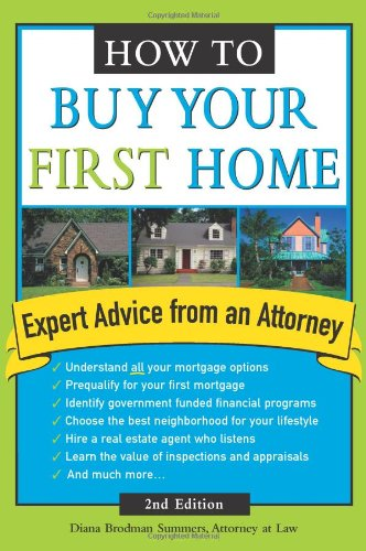 How To Buy Your First Home, Second Edition