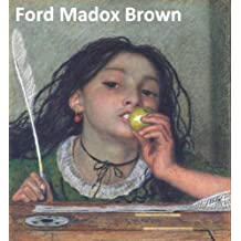 62 Color Paintings of Ford Madox Brown - British Pre Raphaelite Painter (April 16, 1821 – October 6, 1893)