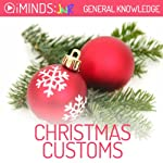 Christmas Customs: General Knowledge |  iMinds