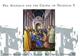 Fra Angelico and the Chapel of Nicholas V : Recent Restorations of the Vatican Museum, Colella L, Renate and Giantomassi, Carlo, 3795421934