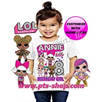 Lol Doll Shirt, Add any Name and any Age, Custom Lol Dolls Birthday Shirts, Family Matching Shirts, Lol Doll Birthday Party, Custom Lol Doll Shirts, Lol Dolls