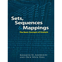 Sets, Sequences and Mappings: The Basic Concepts of Analysis (Dover Books on Mathematics)