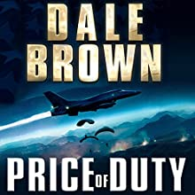 Price of Duty Audiobook by Dale Brown Narrated by Jeff Harding